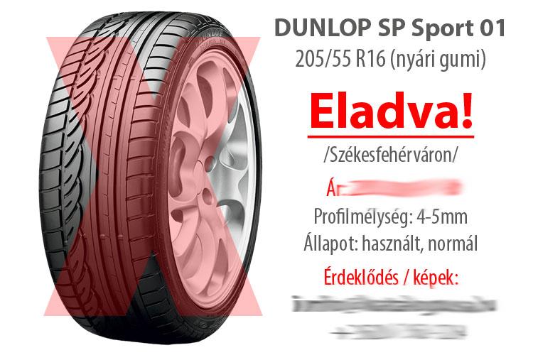 Dunlop SP Sport 01 - 205/55 R16 (nyári gumik): Eladó